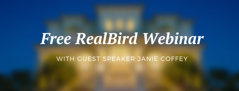 Free RealBird Webinar With Janie Coffey